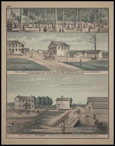 Hotel - Store - Residence & Camp Grounds of Solomon Seigwarth - Lickingville Residence & Store of Wm. Wray - Farmington Township